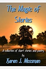 The Magic of Stories (Just Stories Book 2) Kindle Edition