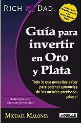Guía para invertir en Oro y Plata (Spanish Edition) Kindle Edition