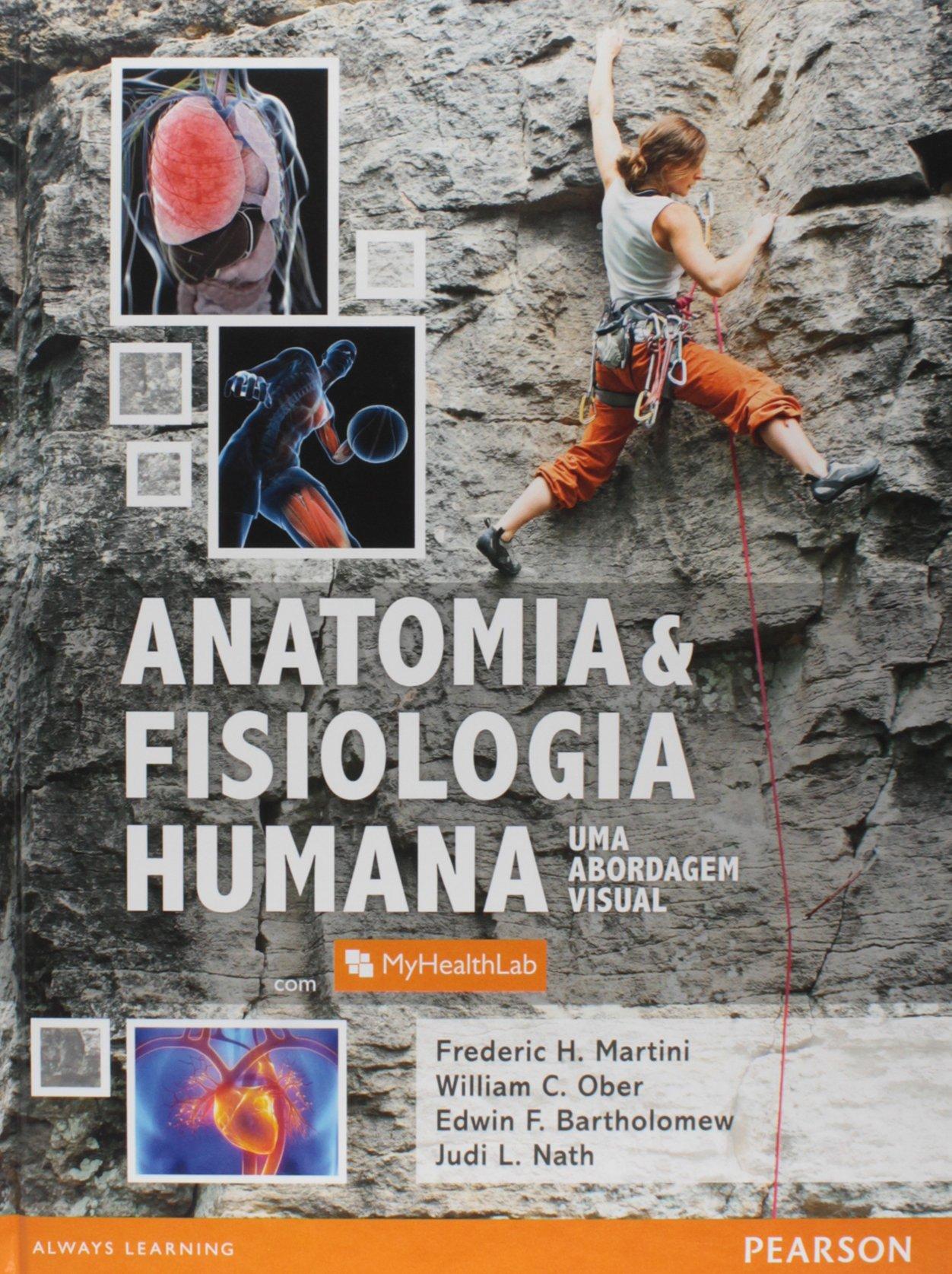 Anatomia e Fisiologia Humana. Uma Abordagem Visual PDF Frederic H ...