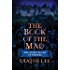 The Book of the Mad (The Secret Books of Paradys 4)