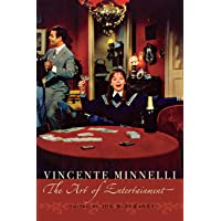 Vincente Minelli: The Art of Entertainment (Contemporary Approaches