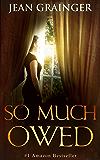 So Much Owed: An Irish World War 2 Story (English Edition)