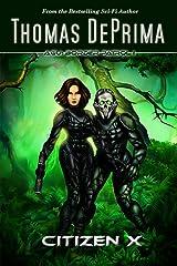 Citizen X (AGU: Border Patrol Book 1) Kindle Edition