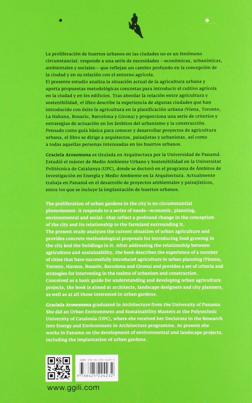 Agricultura urbana / Urban agriculture: Espacios de cultivo para ...