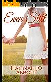 Even Still (Faith and Love Book 1)