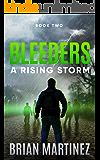 Bleeders: Book 2, A Rising Storm