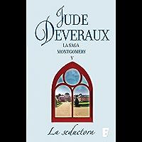 La seductora (La saga Montgomery 7): LA SAGA MONTGOMERY V (Spanish Edition)