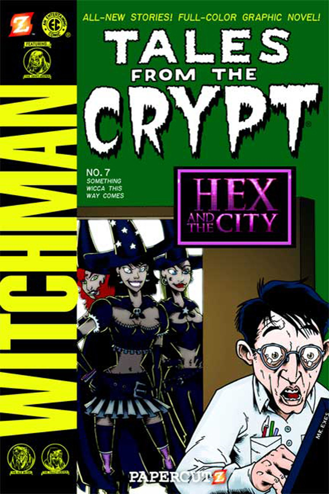 Read Online Tales from the Crypt #7: Something Wicca This Way Comes (Tales from the Crypt Graphic Novels) PDF