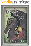 The Dragon and the Scholar Saga: Complete Fantasy Romance Series Boxset