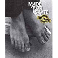 Made for skate : The illustrated history of