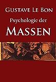 Psychologie der Massen: -