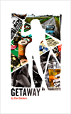 Getaway (A Prologue for Two: The Billy Keene Stories and The Felix Stories Book 0)