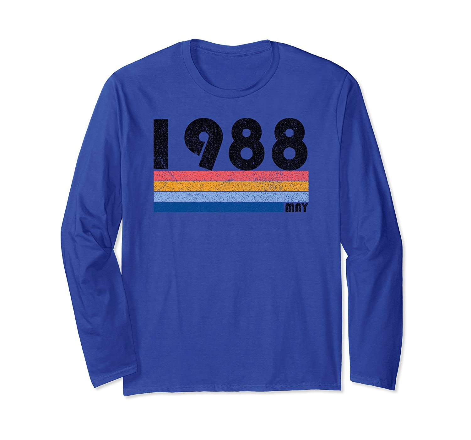 30th Birthday Gift Retro Born May of 1988 Long Sleeve Shirt-ah my shirt one gift