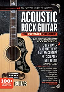 Guitar World -- Dale Turner's Guide to Acoustic Rock Guitar: The Ultimate DVD Guide! (DVD)