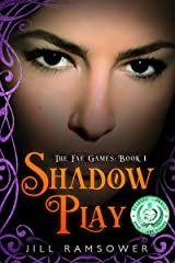 Shadow Play (The Fae Games Book 1) Kindle Edition
