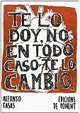 Te Lo Doy, No. En Todo Caso Te Lo Cambio (Papers grisos)