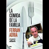 La comida de la familia (GASTRONOMÍA Y COCINA) (Spanish Edition)