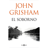 El soborno (Spanish Edition)