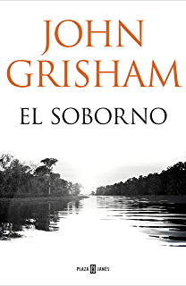 El soborno (Spanish Edition)