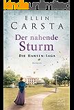 Der nahende Sturm (Die Hansen-Saga 6) (German Edition)