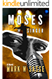 Moses the Singer