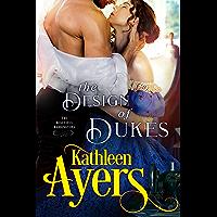 The Design of Dukes (The Beautiful Barringtons Book 2)