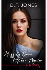 Happily Ever After, Again:  A Ghost Murder Mystery Kindle Edition