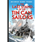 The Last Stand of the Tin Can Sailors: The Extraordinary World War II Story of the U.S. Navy's Finest Hour (Dead…