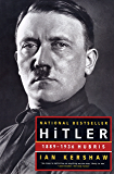 Hitler: 1889-1936 Hubris: 1889-1936: Hubris