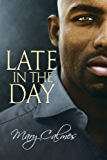 Late in the Day (The Vault Book 2)
