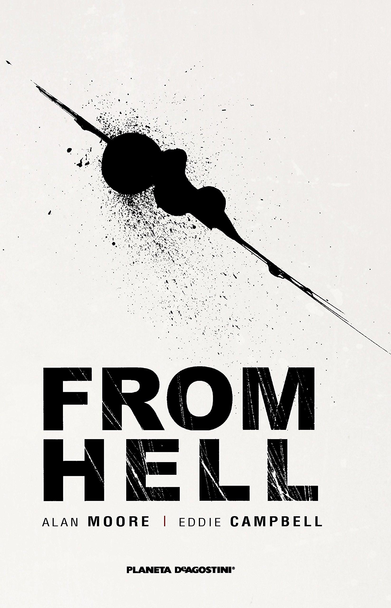 From Hell (Nueva edición) (Trazado) Tapa dura – 4 abr 2013 Alan Moore Eddie Campbell José Torralba Avellí Planeta DeAgostini Cómics