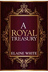 A Royal Treasury (The Royal Series Book 6) Kindle Edition