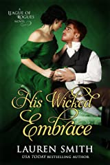 His Wicked Embrace (The League of Rogues Book 6)