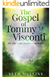 The Gospel of Tommy Visconti: The Edge of the Known - Conclusion