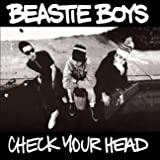 Check Your Head (Deluxe Version) [Remastered] [Explicit]