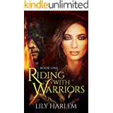 Riding With Warriors: Book One. Western, Pioneer, Historical, Romance Series
