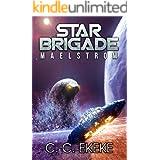 Star Brigade: Maelstrom (Star Brigade Book 2)