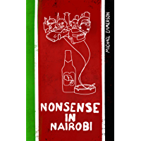 Nonsense in Nairobi (English Edition)