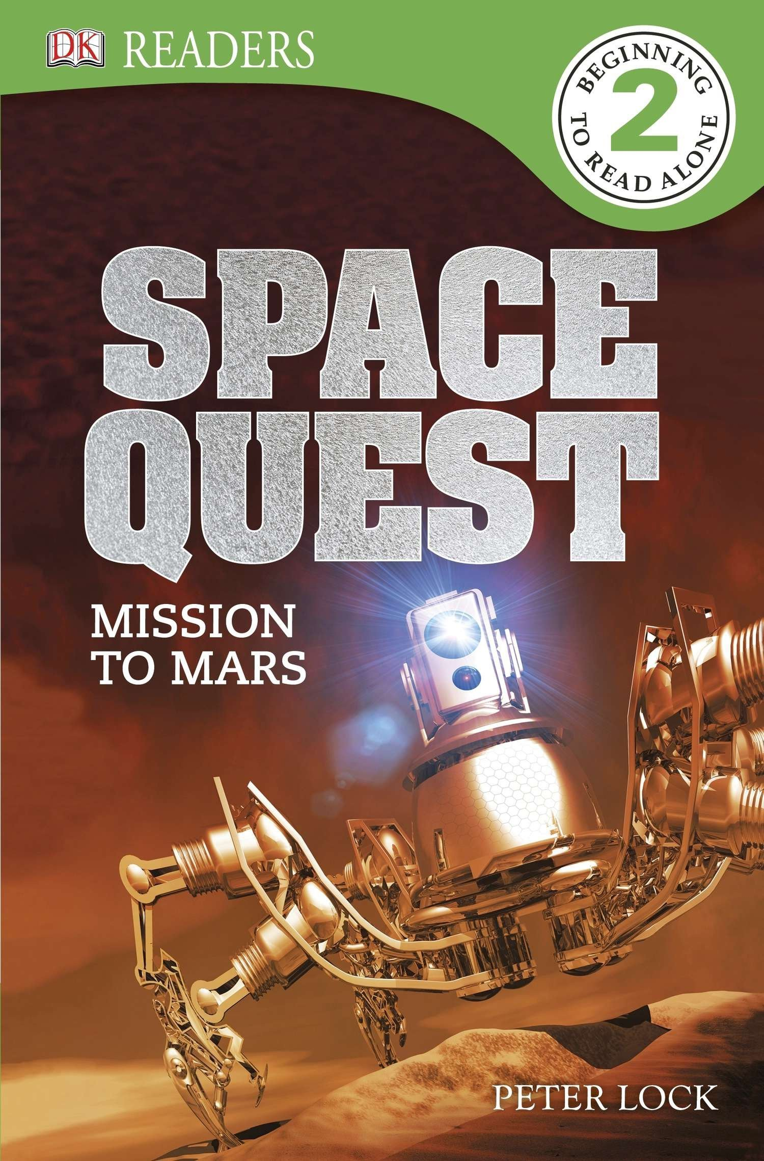 DK Readers L2: Space Quest: Mission to Mars PDF