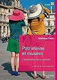 Patrimoine et musées: L'institution de la culture