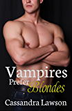 Vampires Prefer Blondes (Psy-Vamp Book 3)