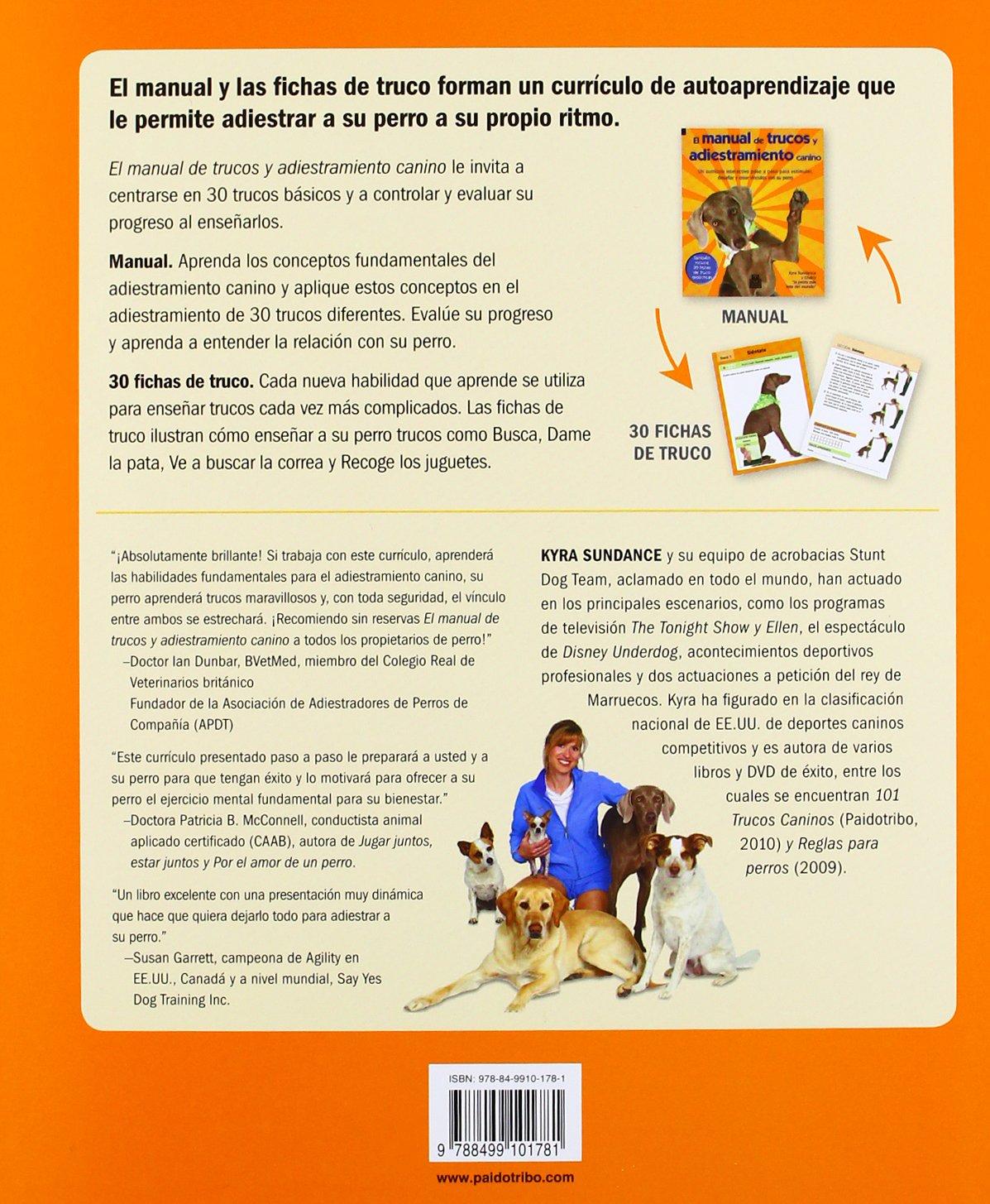 Manual de trucos y adiestramiento canino, El Color + 30 fichas de trucos Animales de Compañía: Amazon.es: Kyra Sundance: Libros