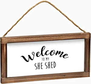 Welcome to My She Shed Sign - Hanging Rustic Farmhouse Decor for the Home - She Shed Decor, Modern Farmhouse Wall Decor, Rustic Home Decor, She Shed Farmhouse Sign with Solid Wood Frame- 6 x 12 Inches