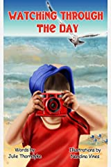 Watching Through the Day Kindle Edition