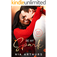 Be My Spark: A BWWM Romance (Make It Marriage Book 5)