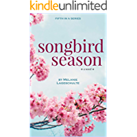 Songbird Season: a novel (Book 5) book cover