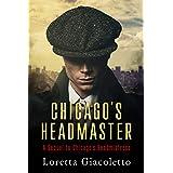 Chicago's Headmaster: A Sequel to Chicago's Headmistress