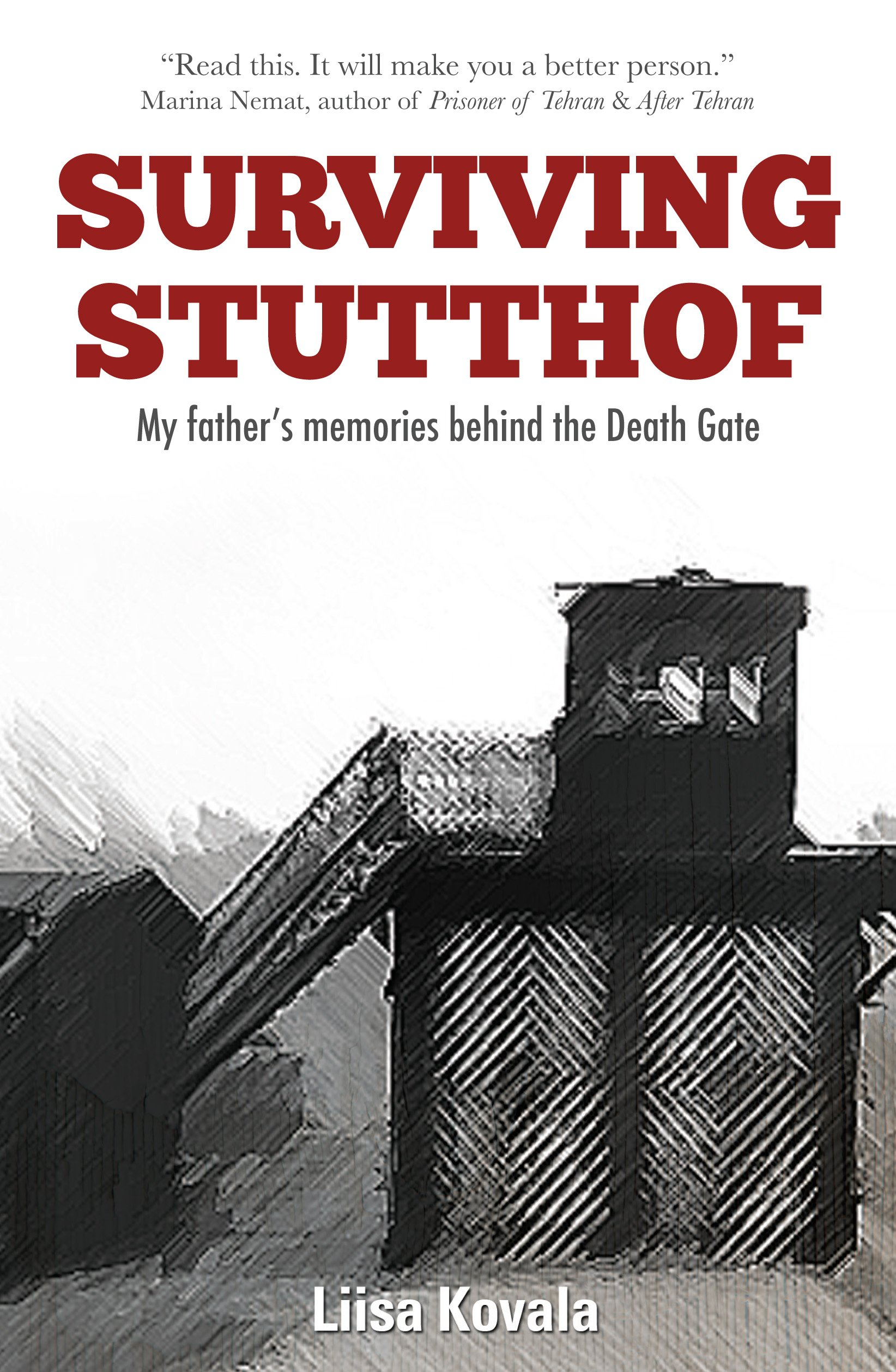 Surviving Stutthof: My Father's Memories Behind the Death Gate pdf