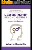 Leadership Beyond Gender: Transcend Limiting Mindsets to Become a More Engaging Leader