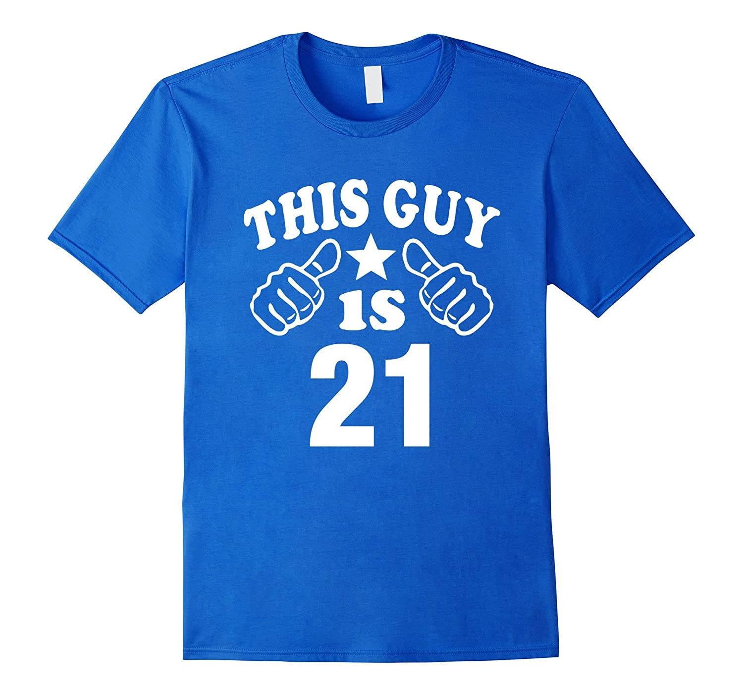 Mens This Guy Is 21 Years Old T Shirt 21st Birthday Gift For Boys CL